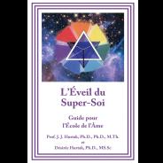 L'EVEIL DU SUPER-SOI