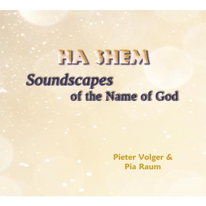 Ha Shem CD – Pieter Volger & Pia Raum