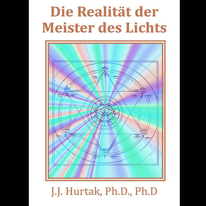 Realität der Meister des Lichts